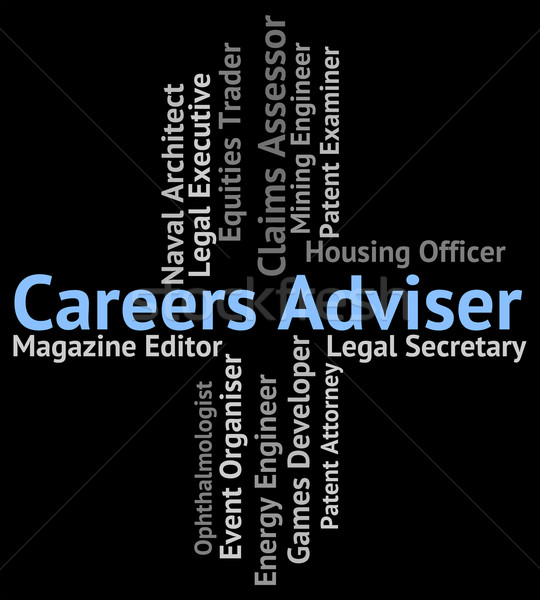 Careers Adviser Shows Work Professions And Guide Stock photo © stuartmiles