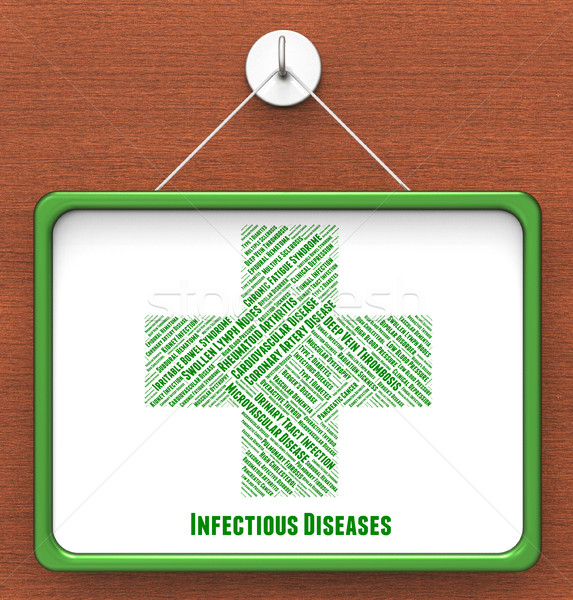 Infectious Diseases Shows Poor Health And Advertisement Stock photo © stuartmiles