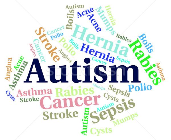 Autizmus szó beteg egészség gyengélkedés mutat Stock fotó © stuartmiles