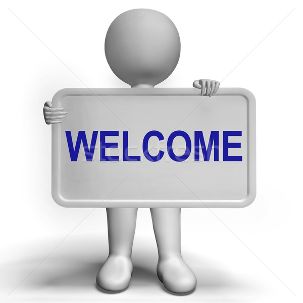 Welcome Sign Showing Hello Greeting Or Hospitality Stock photo © stuartmiles