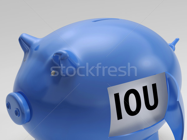 IOU In Piggy Shows Borrowing From Savings Stock photo © stuartmiles
