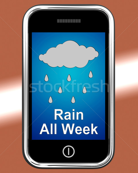 Rain All Week On Phone Shows Wet  Miserable Weather Stock photo © stuartmiles