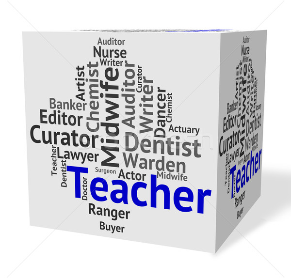 Teacher Job Represents Hire Coach And Occupations Stock photo © stuartmiles