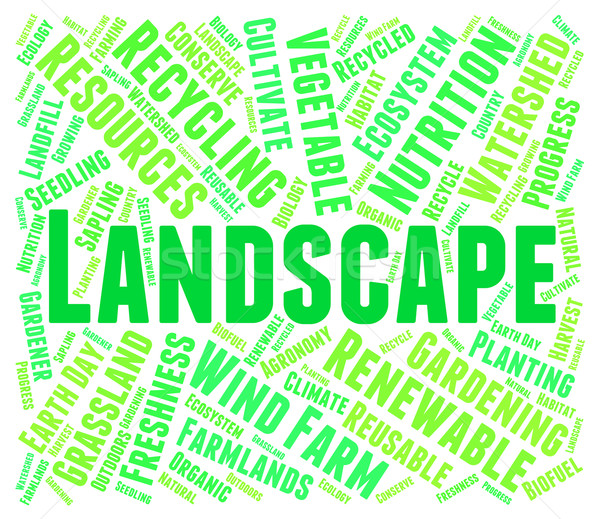 Landscape Word Represents Natural Panorama And Meadows Stock photo © stuartmiles