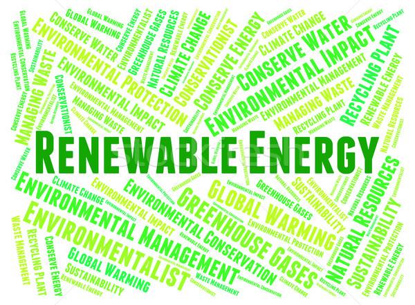 Megújuló energia erő forrás elektromosság mutat Stock fotó © stuartmiles