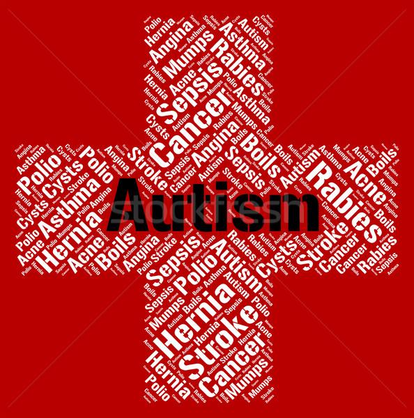 Autizmus szó beteg egészség gyengélkedés beteg Stock fotó © stuartmiles