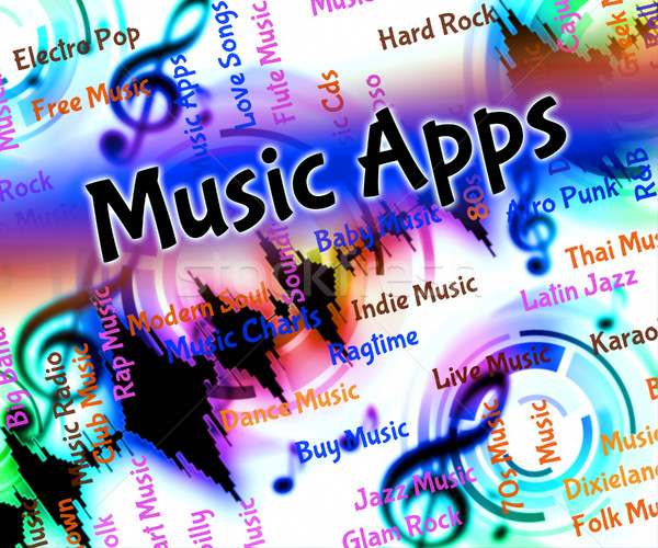 Music Apps Represents Application Software And Applications Stock photo © stuartmiles