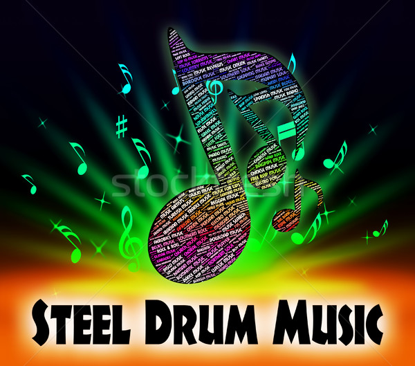 Steel Drum Music Indicates Sound Track And Drums Stock photo © stuartmiles