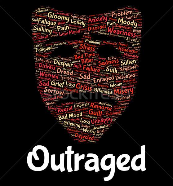 Outraged Word Represents Text Horrify And Disgust Stock photo © stuartmiles