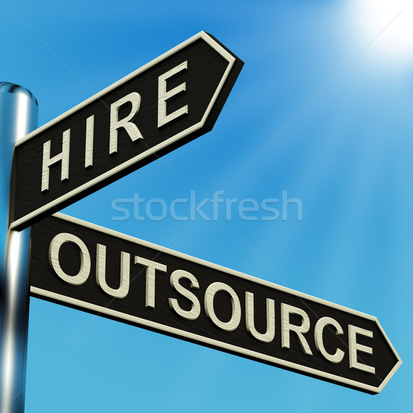Hire Or Outsource Directions On A Signpost Stock photo © stuartmiles