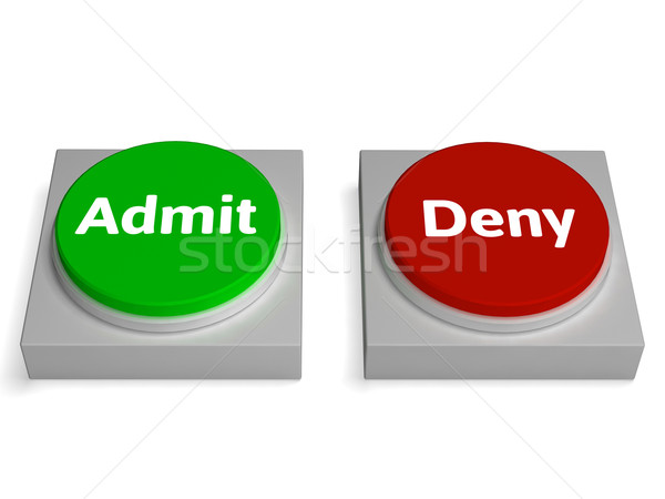 Admit Deny Buttons Shows Access Stock photo © stuartmiles