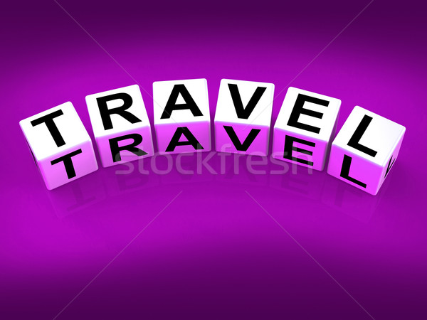Travel Blocks Show Traveling Touring and Trips Stock photo © stuartmiles