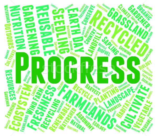 Progress Word Represents Earth Day And Advancement Stock photo © stuartmiles