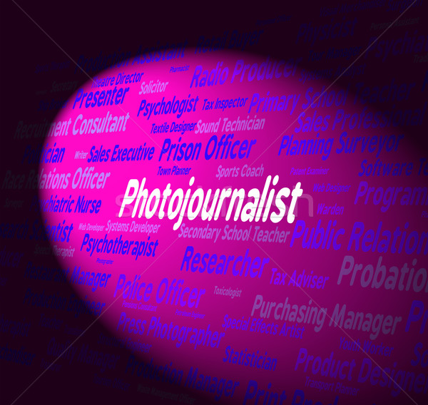 Photojournalist Job Shows War Correspondent And Career Stock photo © stuartmiles