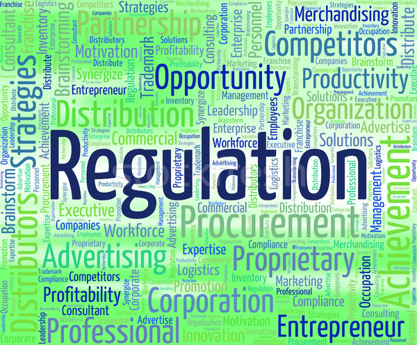 Regulation Word Indicates Ruling Rules And Statute Stock photo © stuartmiles