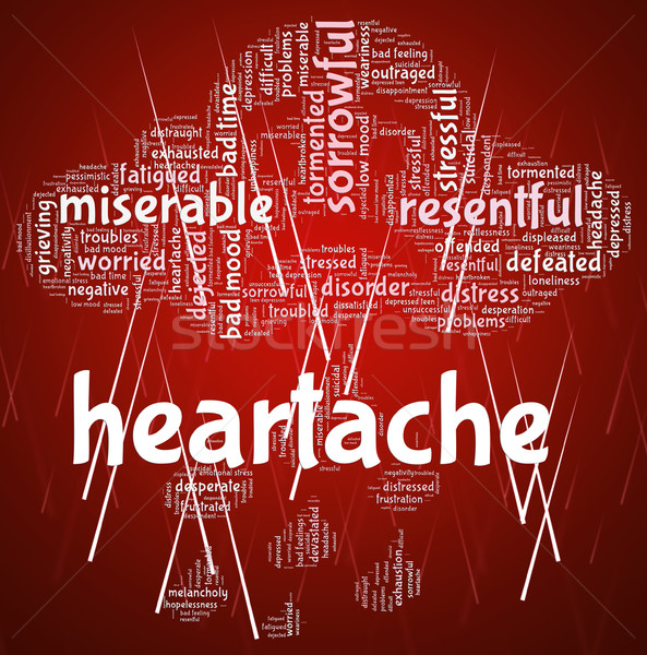 Heartache Word Represents Agony Grief And Distress Stock photo © stuartmiles