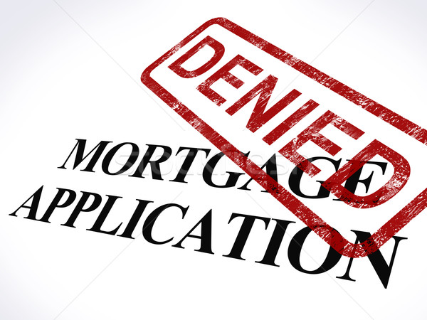 Mortgage Application Denied Stamp Shows Home Finance Refused Stock photo © stuartmiles