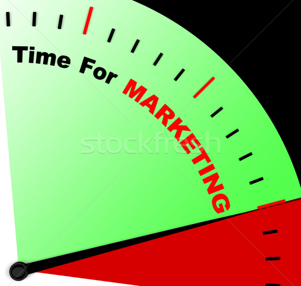 Time For Marketing Message Representing Advertising And Sales Stock photo © stuartmiles