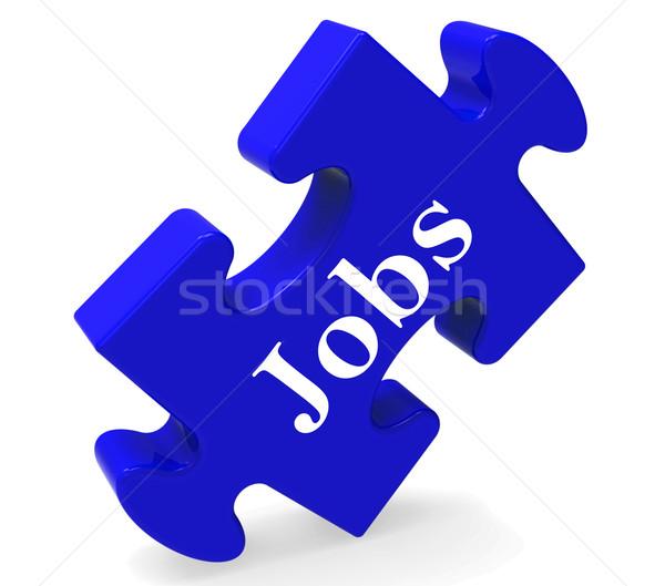Jobs Puzzle Shows Recruitment Employment Or Hiring Stock photo © stuartmiles