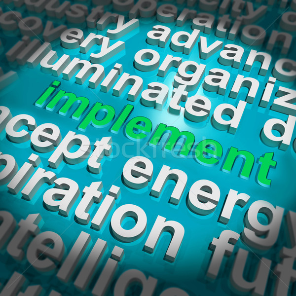Implement Word Cloud Shows Implementing Or Execute A Plan Stock photo © stuartmiles