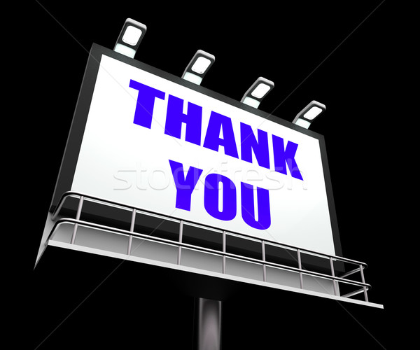 Thank You Sign Refers to Message of Appreciation and Gratefulnes Stock photo © stuartmiles