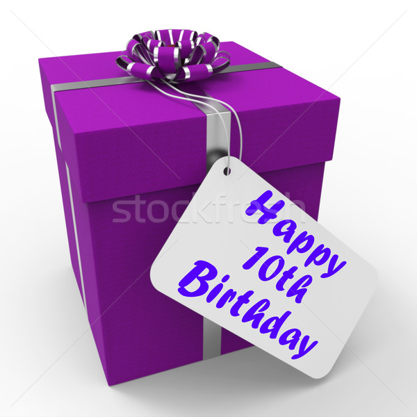 Happy 10th Birthday Gift Means Congratulations Age Ten Stock photo © stuartmiles