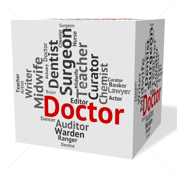 Doctor Job Shows General Practitioner And Md Stock photo © stuartmiles