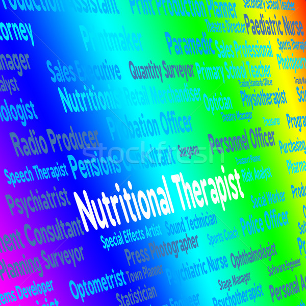 Nutritional Therapist Represents Work Nutriment And Foods Stock photo © stuartmiles