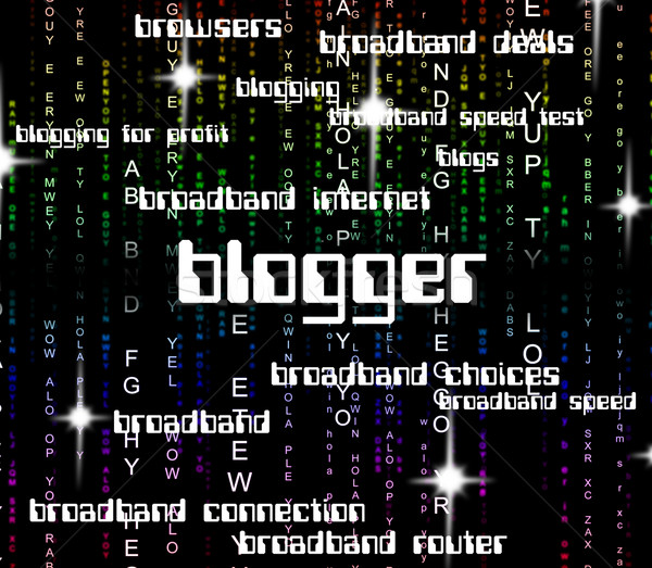 Blogger Word Represents Websites Web And Website Stock photo © stuartmiles
