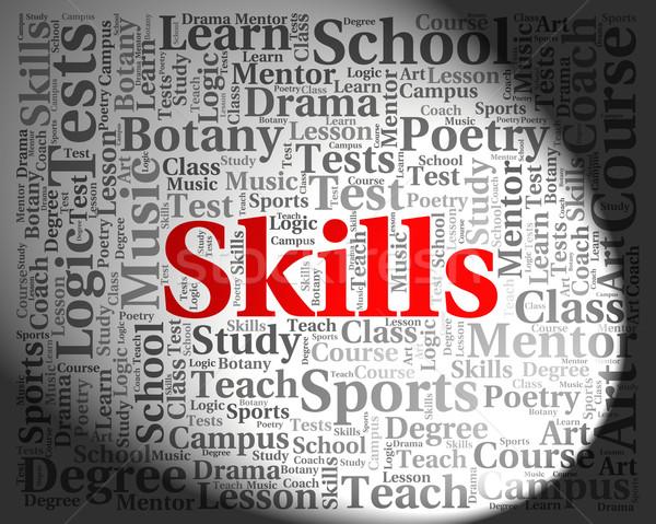Habilidades palavra competência texto Foto stock © stuartmiles