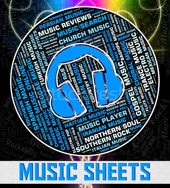 Music Sheets Indicates Sound Tracks And Acoustic Stock photo © stuartmiles