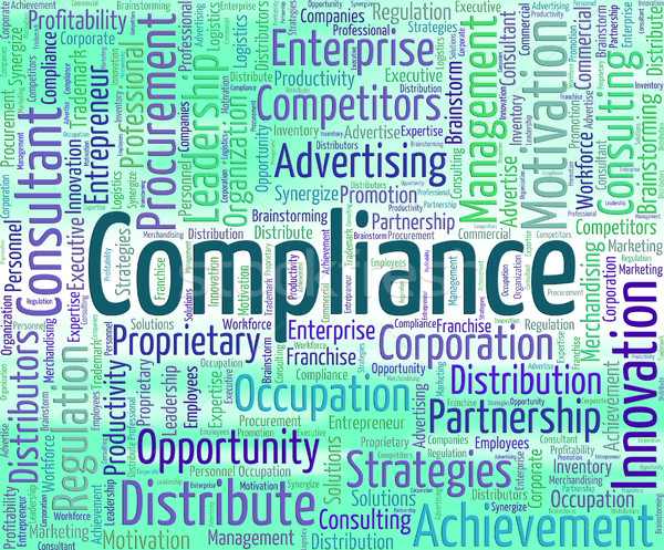 Compliance Word Represents Agree To And Agreement Stock photo © stuartmiles