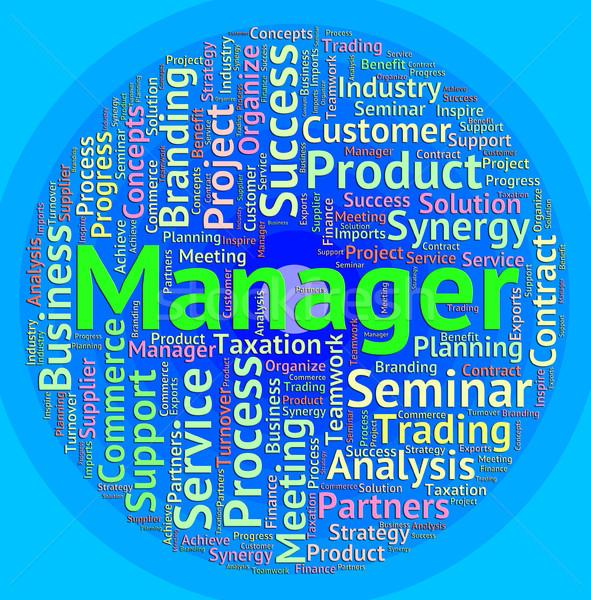 Gerente palavra administrador empregador gestão Foto stock © stuartmiles