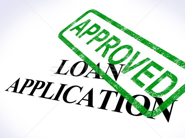 Loan Application Approved Shows Credit Agreement Stock photo © stuartmiles
