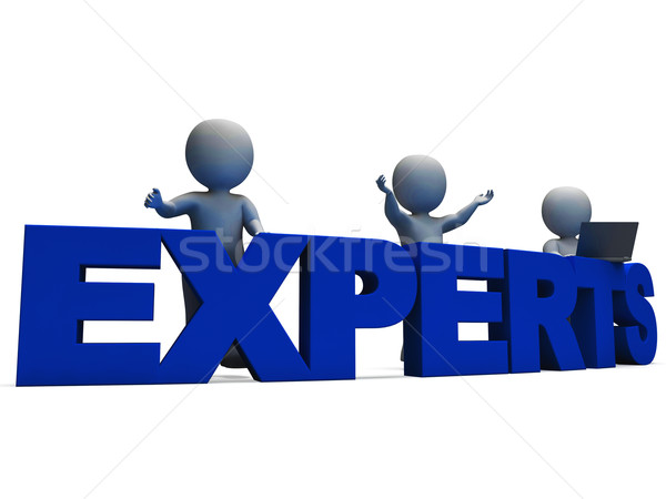 Experts Word Showing Expertise And Consultants Stock photo © stuartmiles