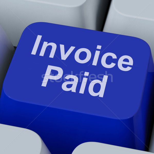 Invoice Paid Key Shows Bill Payment Made Stock photo © stuartmiles