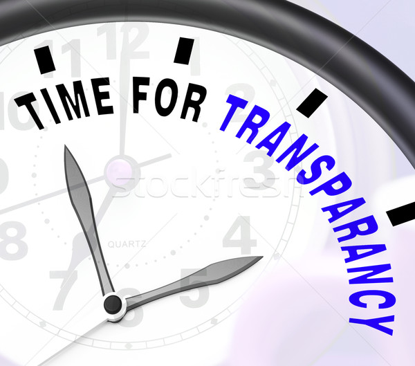 Time For Transparency Message Showing Ethics And Fairness Stock photo © stuartmiles