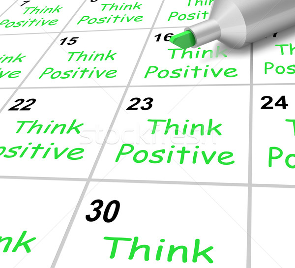 Pense positif calendrier lumineuses optimiste Photo stock © stuartmiles