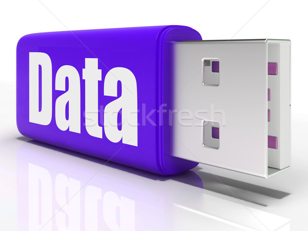 Data Pen drive Means Database Or Digital Information Stock photo © stuartmiles