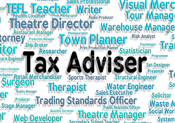 Impuesto asesor palabra palabras posición deber Foto stock © stuartmiles