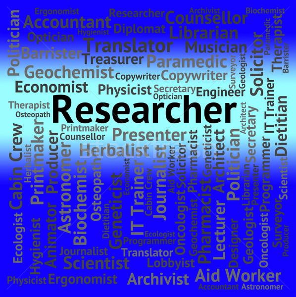 Researcher Job Shows Gathering Data And Analysis Stock photo © stuartmiles
