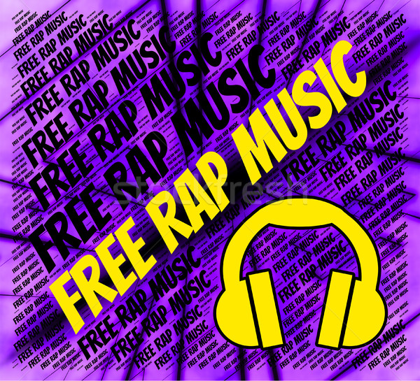 Free Rap Music Means No Cost And Complimentary Stock photo © stuartmiles