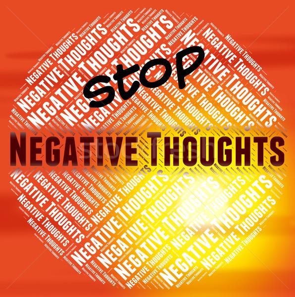 Stoppen negative Gedanken verboten Meinungen Stock foto © stuartmiles