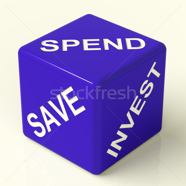 Save Spend Invest Dice Showing Financial Choices Stock photo © stuartmiles