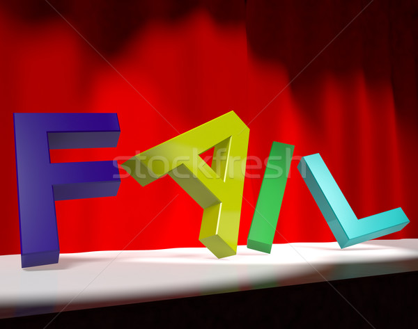 Fail Letters Falling Over As Symbol for Rejection Failure And Ma Stock photo © stuartmiles
