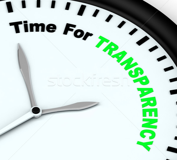 Time For Transparency Message Shows Ethics And Fairness Stock photo © stuartmiles