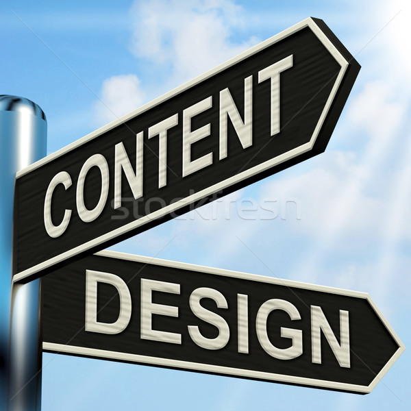 Stock photo: Content Design Signpost Means Message And Graphics