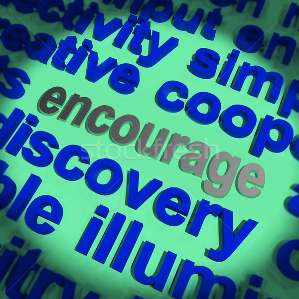 Encourage Word Means Motivation Inspiration And Support Stock photo © stuartmiles