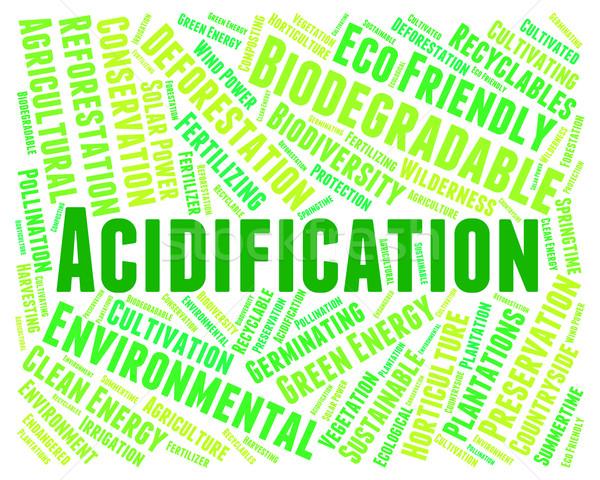 Acidification Word Shows Environment Sea And Environmental Stock photo © stuartmiles