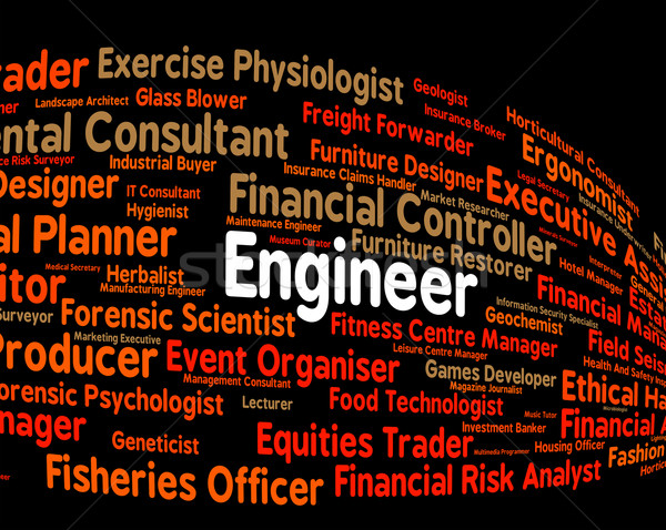 Engineer Job Shows Occupations Career And Engineering Stock photo © stuartmiles